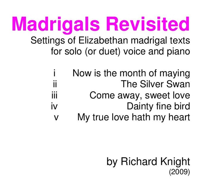 Madrigals Revisited